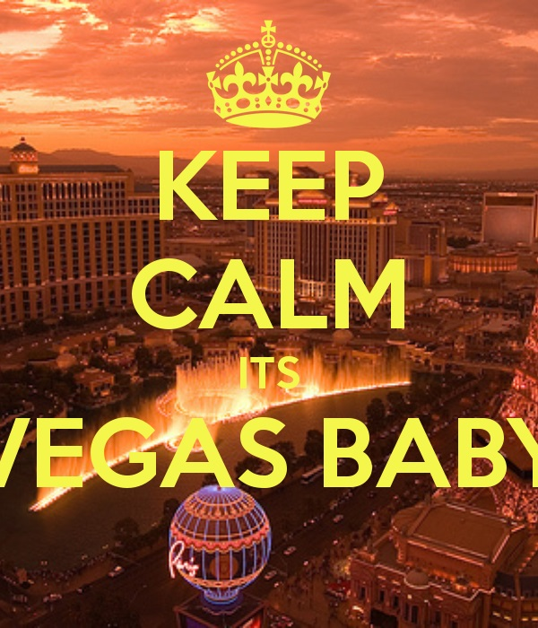 keep-calm-its-vegas-baby