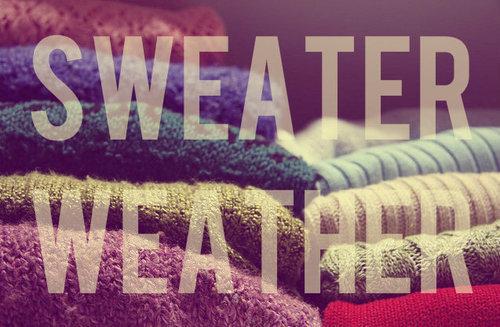 O8eMcF5SRXCkx0k83dIS_sweater_weather